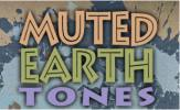 Muted Earth Tones