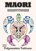 MAORI BEDEUTUNGEN - VOLUME 2
